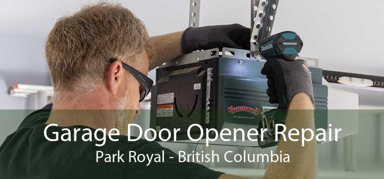 Garage Door Opener Repair Park Royal - British Columbia