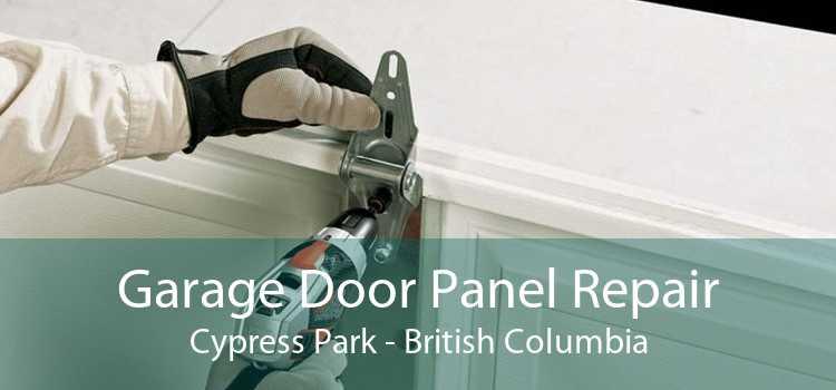 Garage Door Panel Repair Cypress Park - British Columbia