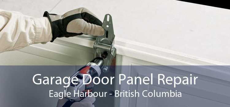 Garage Door Panel Repair Eagle Harbour - British Columbia