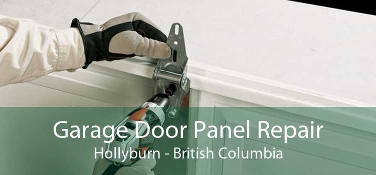 Garage Door Panel Repair Hollyburn - British Columbia
