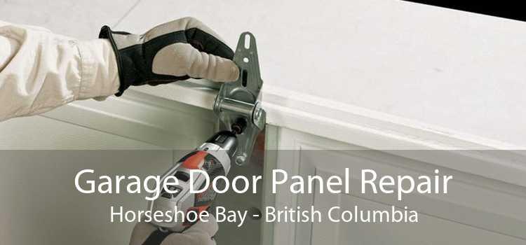 Garage Door Panel Repair Horseshoe Bay - British Columbia