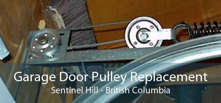 Garage Door Pulley Replacement Sentinel Hill - British Columbia