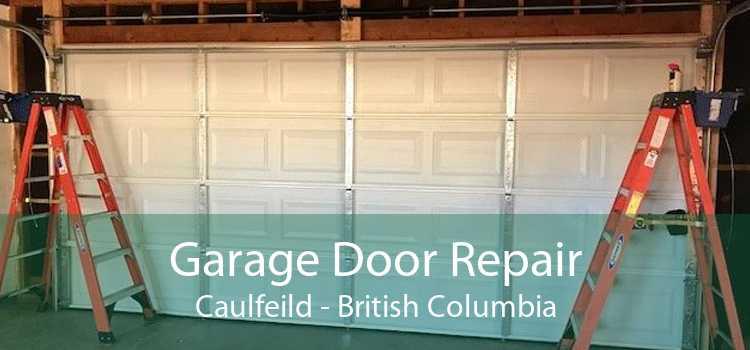 Garage Door Repair Caulfeild - British Columbia