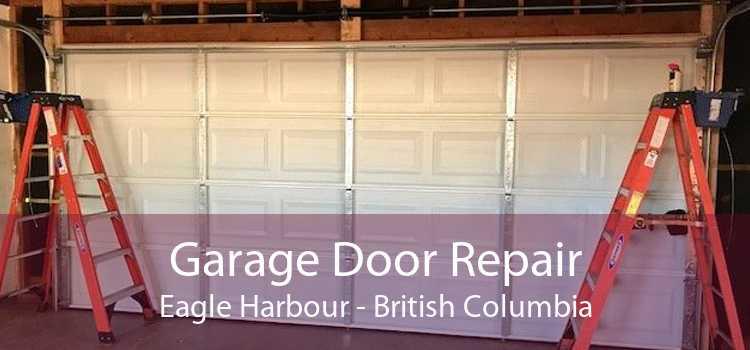 Garage Door Repair Eagle Harbour - British Columbia