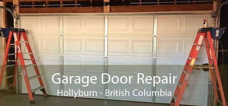 Garage Door Repair Hollyburn - British Columbia