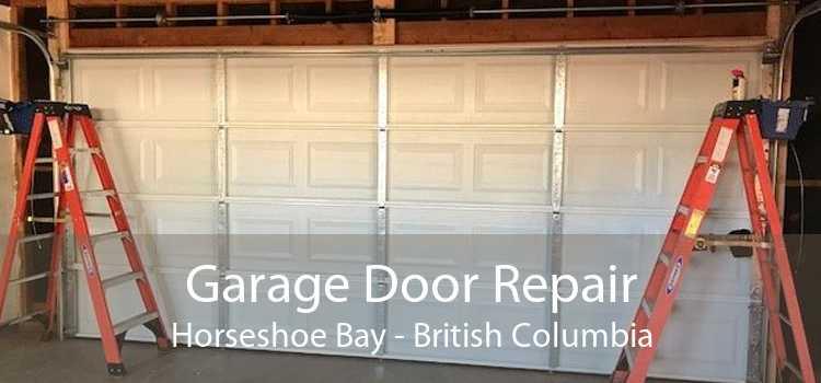 Garage Door Repair Horseshoe Bay - British Columbia