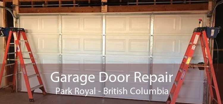 Garage Door Repair Park Royal - British Columbia