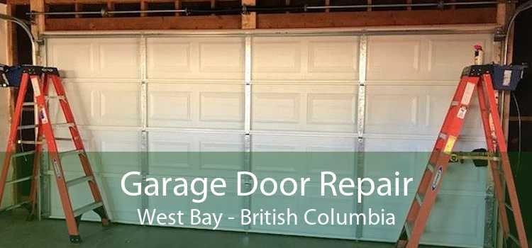 Garage Door Repair West Bay - British Columbia