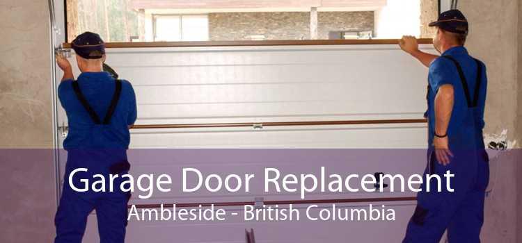 Garage Door Replacement Ambleside - British Columbia