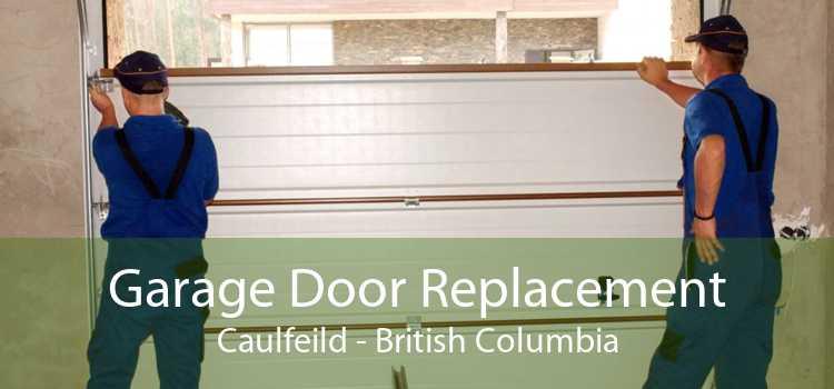 Garage Door Replacement Caulfeild - British Columbia