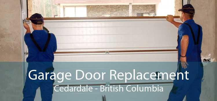 Garage Door Replacement Cedardale - British Columbia