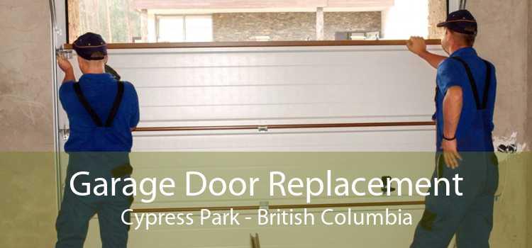 Garage Door Replacement Cypress Park - British Columbia