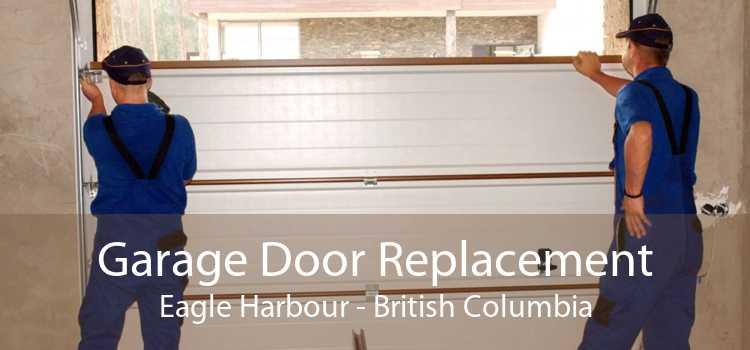 Garage Door Replacement Eagle Harbour - British Columbia