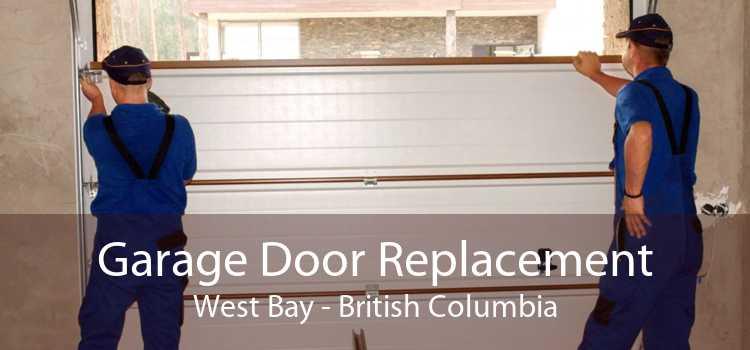 Garage Door Replacement West Bay - British Columbia