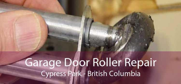 Garage Door Roller Repair Cypress Park - British Columbia
