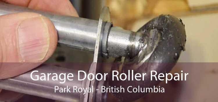 Garage Door Roller Repair Park Royal - British Columbia
