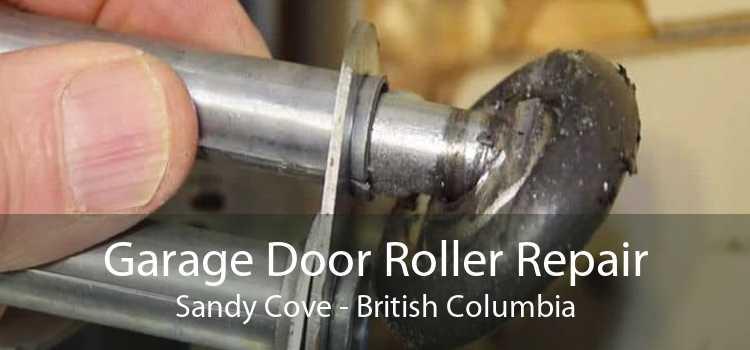 Garage Door Roller Repair Sandy Cove - British Columbia