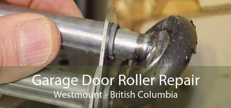Garage Door Roller Repair Westmount - British Columbia