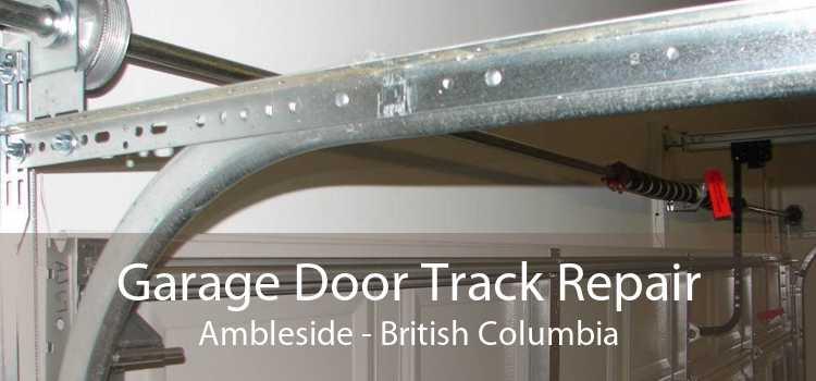 Garage Door Track Repair Ambleside - British Columbia