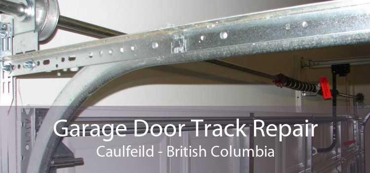 Garage Door Track Repair Caulfeild - British Columbia