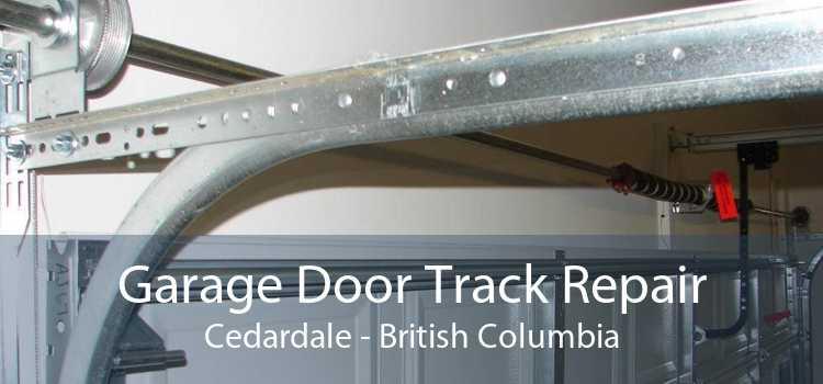 Garage Door Track Repair Cedardale - British Columbia
