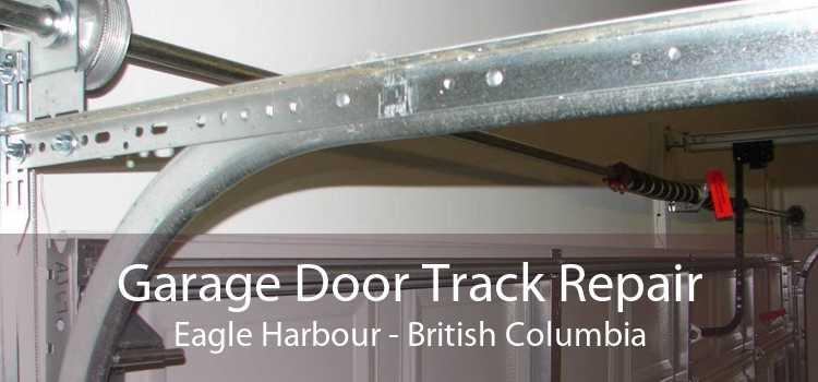 Garage Door Track Repair Eagle Harbour - British Columbia