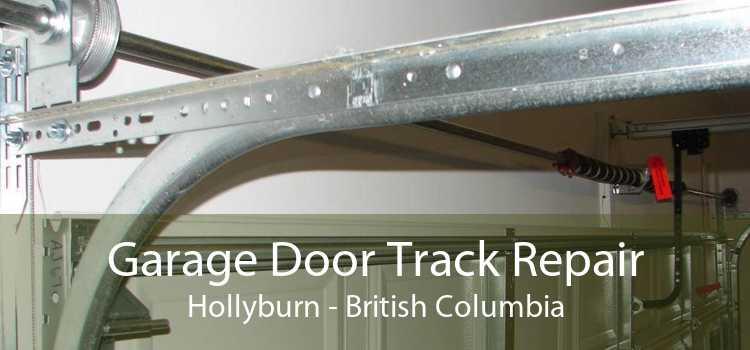 Garage Door Track Repair Hollyburn - British Columbia