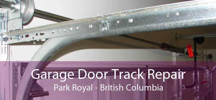 Garage Door Track Repair Park Royal - British Columbia