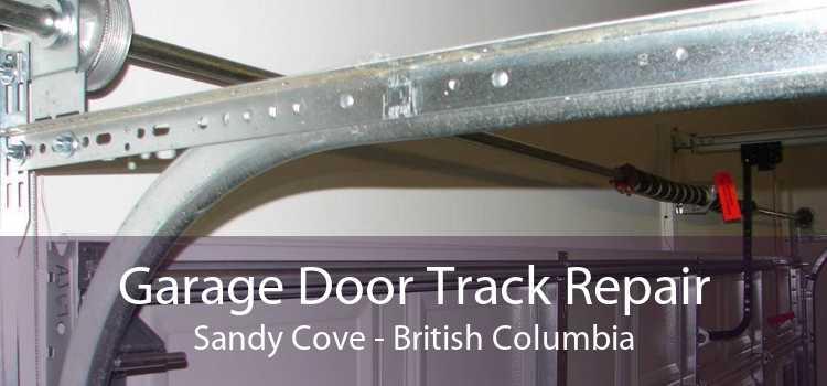 Garage Door Track Repair Sandy Cove - British Columbia