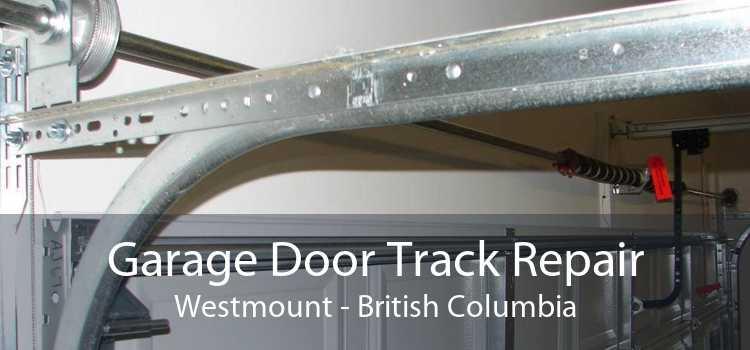 Garage Door Track Repair Westmount - British Columbia