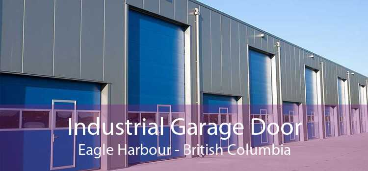 Industrial Garage Door Eagle Harbour - British Columbia