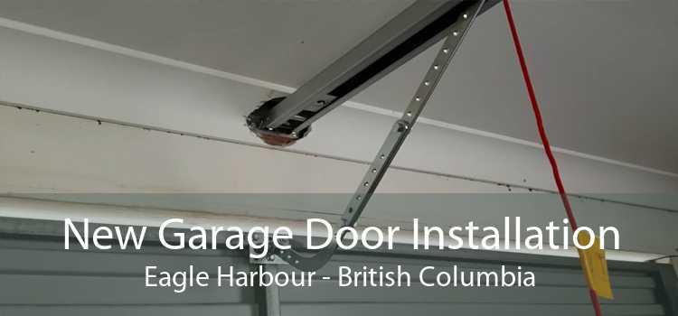 New Garage Door Installation Eagle Harbour - British Columbia
