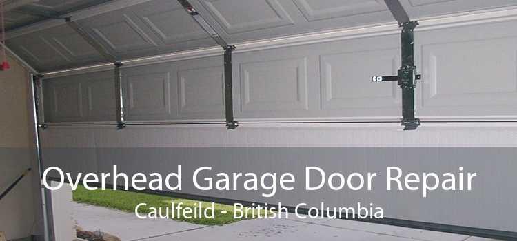Overhead Garage Door Repair Caulfeild - British Columbia