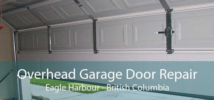 Overhead Garage Door Repair Eagle Harbour - British Columbia