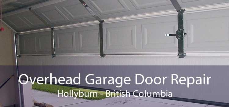 Overhead Garage Door Repair Hollyburn - British Columbia