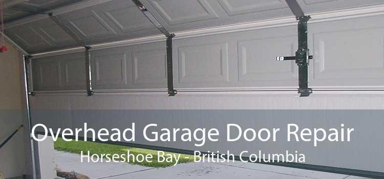 Overhead Garage Door Repair Horseshoe Bay - British Columbia