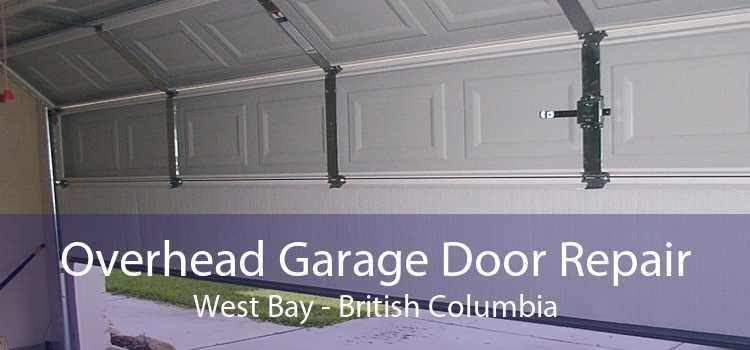 Overhead Garage Door Repair West Bay - British Columbia