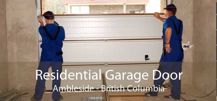 Residential Garage Door Ambleside - British Columbia