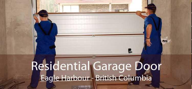 Residential Garage Door Eagle Harbour - British Columbia