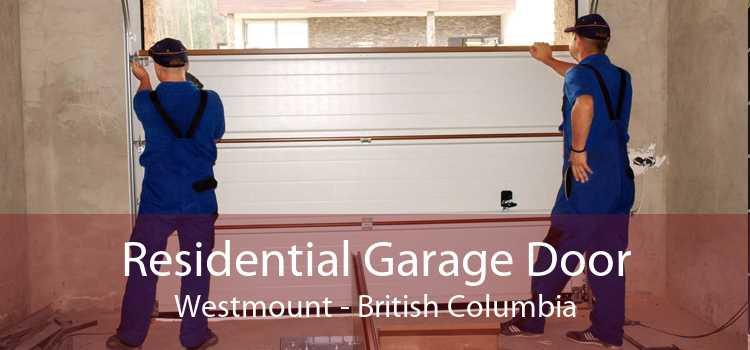 Residential Garage Door Westmount - British Columbia