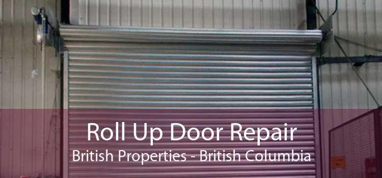 Roll Up Door Repair British Properties - British Columbia