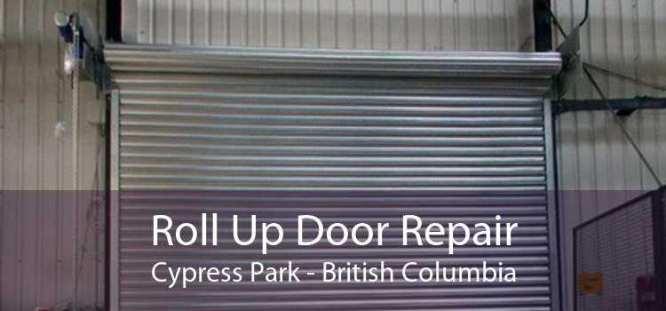 Roll Up Door Repair Cypress Park - British Columbia