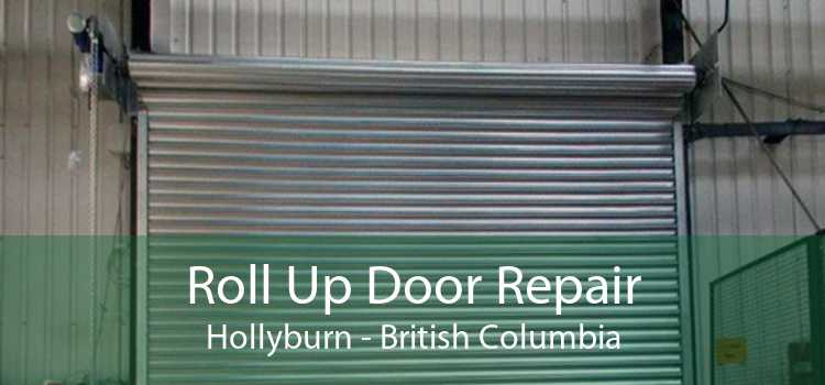 Roll Up Door Repair Hollyburn - British Columbia