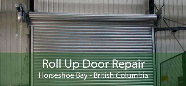 Roll Up Door Repair Horseshoe Bay - British Columbia
