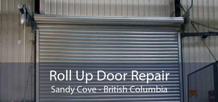 Roll Up Door Repair Sandy Cove - British Columbia