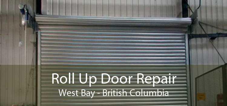 Roll Up Door Repair West Bay - British Columbia