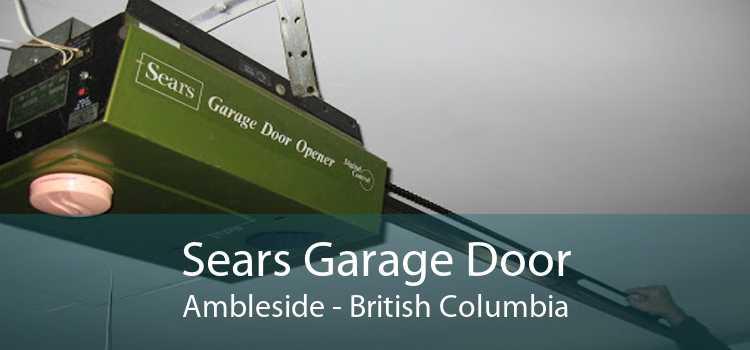 Sears Garage Door Ambleside - British Columbia