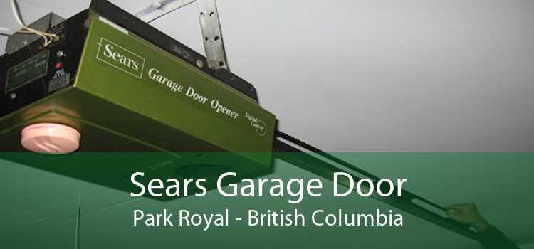 Sears Garage Door Park Royal - British Columbia