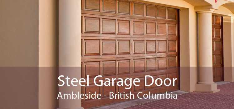 Steel Garage Door Ambleside - British Columbia