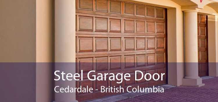Steel Garage Door Cedardale - British Columbia